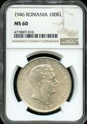 1946 100kl Ngc Ms 60mint State 60 Romania Fw69