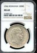 1946 100kl Ngc Ms 60mint State 60 Romania Fw71