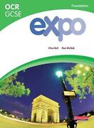 Expo Ocr Gcse French Foundation Student Book By Clive Bell Paperback Book Free S