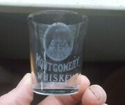 Montgomery Whiskey Etched Bust Picture Pre Pro Shot Glass Frankfort,ky 1907 Era