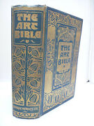 1901 - The Art Bible - Old And New Testaments - 660 Illustrations - Decorative Hb