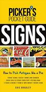 Picker's Pocket Guide - Signs How To Pick Antiques Like A Pro By Eric Bradley