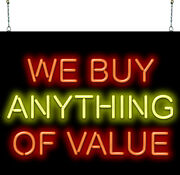 We Buy Anything Of Value Neon Sign | Jantec | 32 X 27 | Pawn Shop Antiques Bar