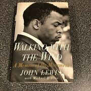 Walking With The Wind  Hand Signed By John Lewis Hardcover 1998