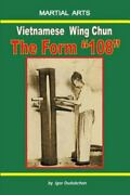 Vietnamese Wing Chun - The Form 108 Like New Used Free Shipping In The Us