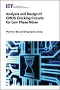 Analysis And Design Of Cmos Clocking Circuits For Low Phase Noise By Woorham ...