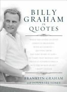 Billy Graham In Quotes By Dr. Graham, Franklin New