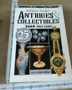 Antique Trader Antiques And Collectibles 2009 Price Guide 2008 Paperback