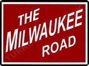 The Milwaukee Road 9 X 12 Sign