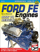 How To Rebuild Ford Fe Engine 428 427 410 406 390 361 361 352 332 1958-1978 Book