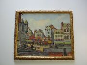 1930's Oil Painting Original France Street City View Antique Masterful Mystery