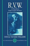 R.v.w. A Biography Of Ralph Vaughan Williams, Paperback By Vaughan Williams...