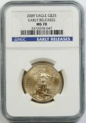 2009 Gold Eagle 25 Ngc Early Releases Ms 70 Half-ounce 1/2 Oz Fine Gold