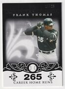 Frank Thomas 2008 Moments And Milestones Card 3 Career Hrs 265 Black /25