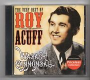 Jy757 Roy Acuff, Wabash Cannonball The Very Best Of - 2004 Cd