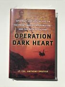 Operation Dark Heart Unredacted 1st Edition True First Hardcover Anthony Shaffer