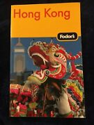 Hong Kong By Fodor's Travel Publications, Inc. Staff