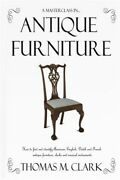 A Masterclass In Antique Furniture How To Find And Identify American Englis...
