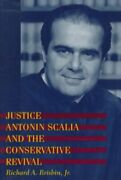 Justice Antonin Scalia And The Conservative Revival, Paperback By Brisbin, Ri...