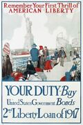 Remember Your First Trill Of America Liberty Your Duty Buy Liberty Loan Of 1917