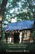 Stories From Godand039s Cabin Brand New Free Shipping In The Us