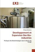 Developpement Et Expansion Des Bio-industries By Philippe Diakabana French Pap
