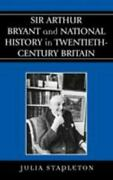 Stapleton Julia-sir Arthur Bryant And National History In Uk Import Bookh New