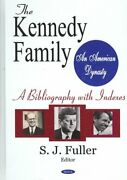 Kennedy Family An American Dynasty A Bibliography With Indexes Hardcover B...