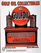 Gulf Oil Collectibles, Paperback By Whitworth, Charles, Like New Used, Free S...