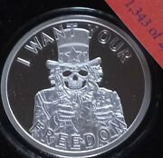 Uncle Fear - 1 Oz Silver Shield Proof Round 1343 Of 2227 I Want Your Freedom