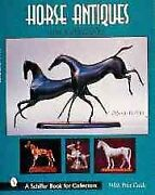 Horse Antiques And Collectibles, Paperback By Rashkin, Deborah, Brand New, Fr...