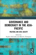 Governance And Democracy In The Asia Pacific Political And Civil Society, H...