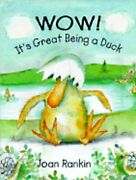 Wow Itand039s Great Being A Duck By Joan Rankin Used
