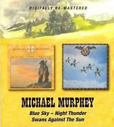 Blue Sky-night Thunder/swans Against The Sun - Michael Murphey Compact Disc Free