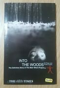 Into The Woods The Definitive Story Of The Blair Witch Project Tie-in Book