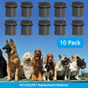 R21 R22 R51 Replacement Batteries For Invisible Fence Dog Collar Battery 10 Pack