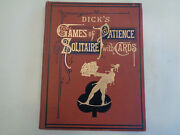 Dickandrsquos Game Of Patience Andndash Solitaire With Cards 1912 Victorian Decorated Book