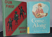 Lot Of 2 Antique Childrens School Books Our First Speech Book And Come Along B2