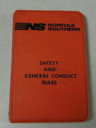 1999 Norfolk And Southern Railroad Employee Safety And General Conduct Rules Book