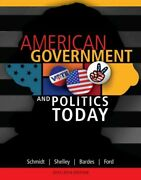 American Government And Politics Today 2013-2014 Paperback By Schmidt Stef...