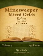 Minesweeper Mixed Grids Deluxe Easy To Hard 255 Logic Puzzles Paperback B...