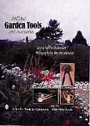 Antique Garden Tools And Accessories Hardcover By Outwater Myra Yellin Out...