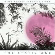 Static Age Neon Nights Electric Lives Audio Cd