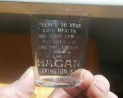 Lexington,ky Hagan Rare Motto Etched Pre Pro Whiskey Shot Glass Early 1900