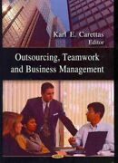 Outsourcing Team Work And Business Management Hardcover By Carettas Karl E...