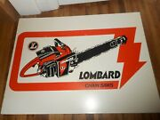 Rare Nos Vintage Lombard Gas Chainsaw Advertising 2-sided Sign