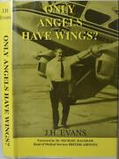 Only Angels Have Wings Evans Signed Commercial Pilot And Airline Executive Hb/dj