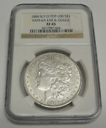 1880 8/7 O Top-100 Morgan Silver Dollar Vam-6a Ear And Gouge - Ngc Xf 45