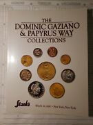 Dominic Gaziano And Papyrus Way Collections U. S. Coins And Gold Auction Catalog