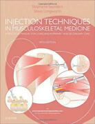 Injection Techniques In Musculoskeletal Medicine A Practical Manual For Clinici